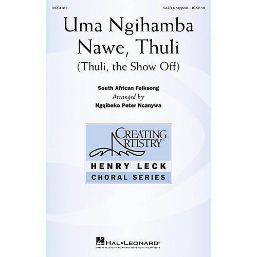 Hal Leonard Uma Ngihamba Nawe, Thuli (Thuli, the Show-Off) SATB a cappella arranged by Ngqibeko Peter Ncanywa