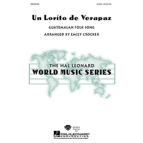 Hal Leonard Un Lorito De Verapaz ShowTrax CD Arranged by Emily Crocker