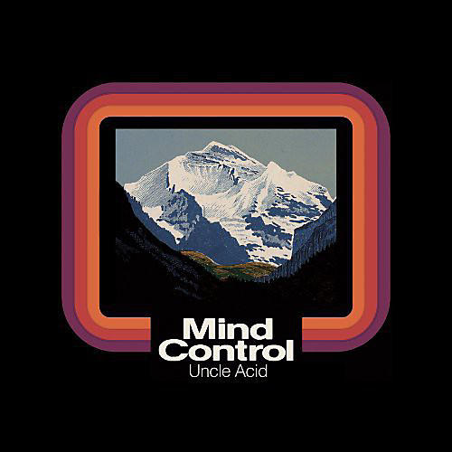 Alliance Uncle Acid and the Deadbeats - Mind Control