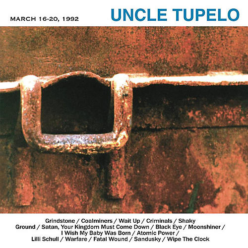 Alliance Uncle Tupelo - March 16-20, 1992