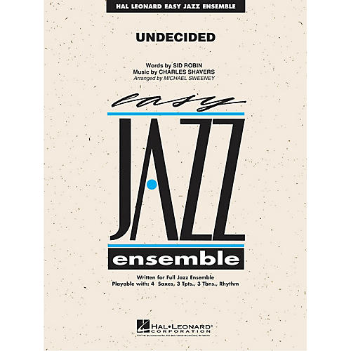 Hal Leonard Undecided Jazz Band Level 2 Arranged by Michael Sweeney