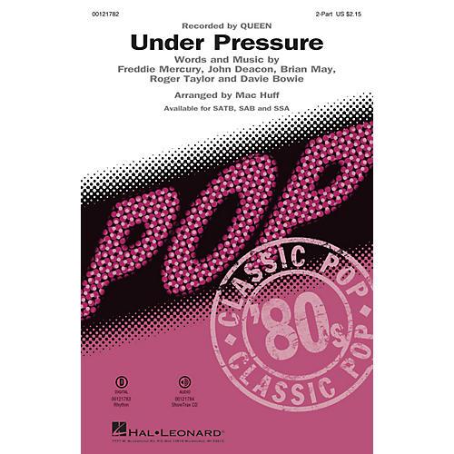 Hal Leonard Under Pressure 2-Part by Queen arranged by Mac Huff