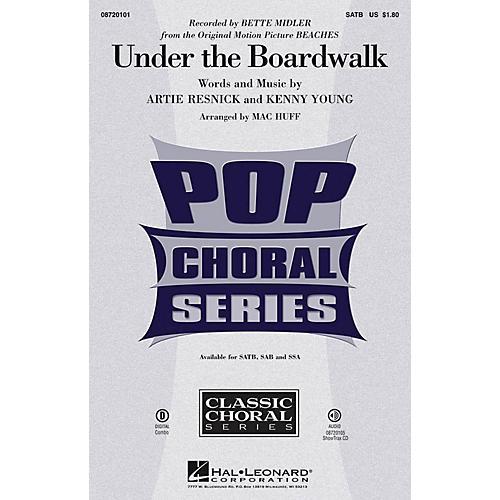 Hal Leonard Under the Boardwalk SAB by Bette Midler Arranged by Mac Huff