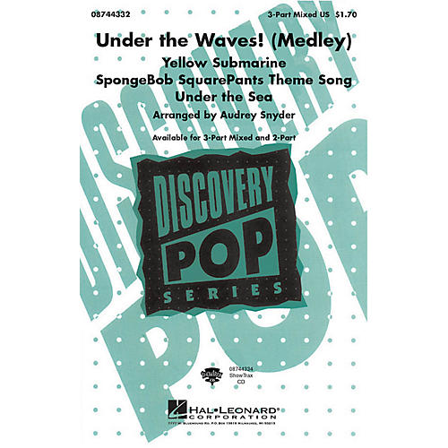 Hal Leonard Under the Waves! (Medley) ShowTrax CD Arranged by Audrey Snyder