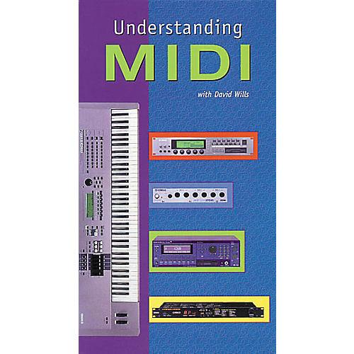 Hal Leonard Understanding MIDI
