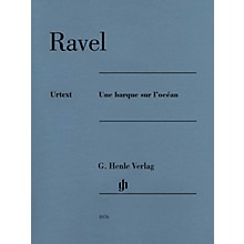 G. Henle Verlag Une barque sur locean Henle Music Folios Series Softcover Composed by Maurice Ravel Edited by Peter Jost