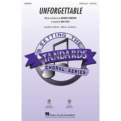 Hal Leonard Unforgettable TTBB DIVISI Arranged by Mac Huff