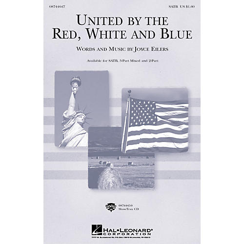 Hal Leonard United by the Red, White and Blue 3-Part Mixed Composed by Joyce Eilers