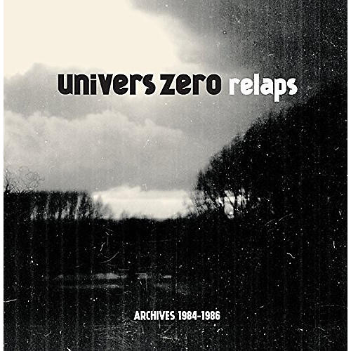Alliance Univers Zero - Relaps / Archives 1984-1986