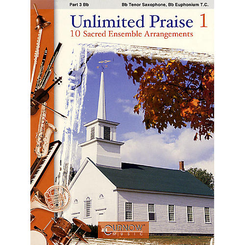 Curnow Music Unlimited Praise (Part 3 - Bb Instruments) Concert Band Level 2-4