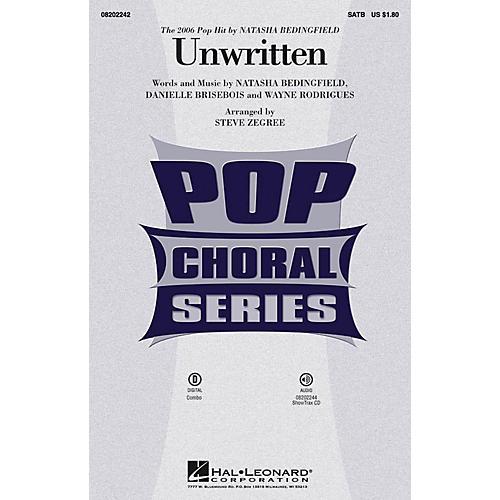 Hal Leonard Unwritten SATB by Natasha Bedingfield arranged by Steve Zegree