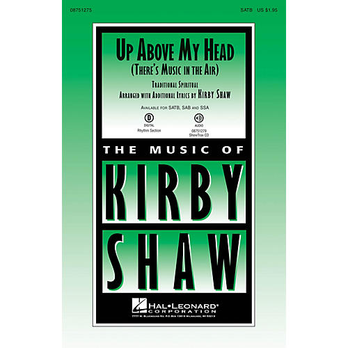 Hal Leonard Up Above My Head (There's Music in the Air) ShowTrax CD Arranged by Kirby Shaw