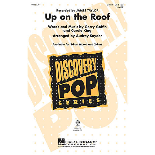 Hal Leonard Up on the Roof 2-Part by James Taylor arranged by Audrey Snyder