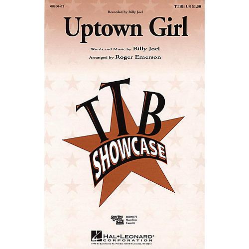 Hal Leonard Uptown Girl TTBB by Billy Joel arranged by Roger Emerson