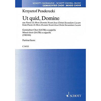 Schott Ut quid, Domine from 'Passio Et Mors Domini Nostri Jesu Christi Secundum Lucam' SATB a capp by Penderecki