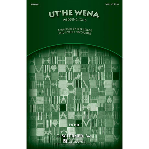 G. Schirmer Ut'he Wena (Wedding Song) SATB arranged by Robert DeCormier