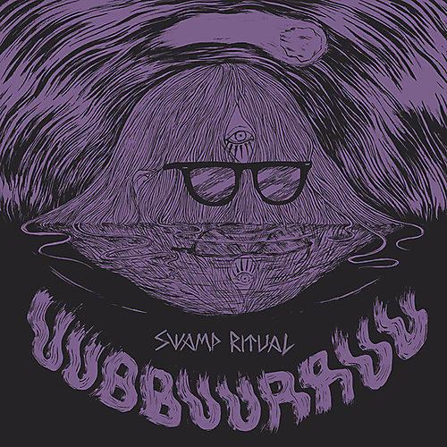 Uubbuurruu - Swamp Ritual