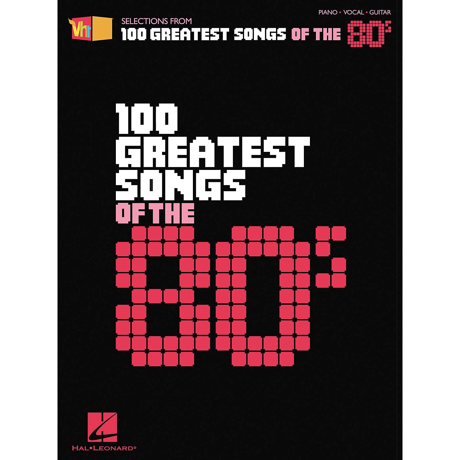Hal Leonard VH1 100 Greatest Songs of the '80s Piano, Vocal, Guitar Songbook