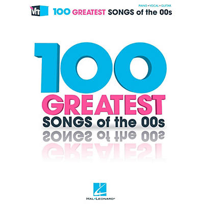 Hal Leonard VH1's 100 Greatest Songs of the '00s for Piano/Vocal/Guitar