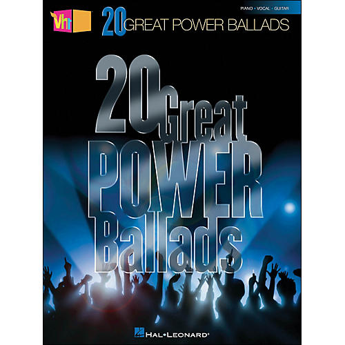 Hal Leonard VH1's 20 Great Power Ballads arranged for piano, vocal, and guitar (P/V/G)
