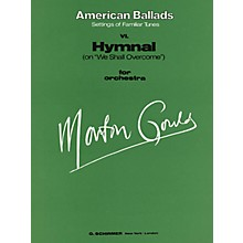 G. Schirmer VI. Hymnal (Full Score) Study Score Series Composed by Morton Gould