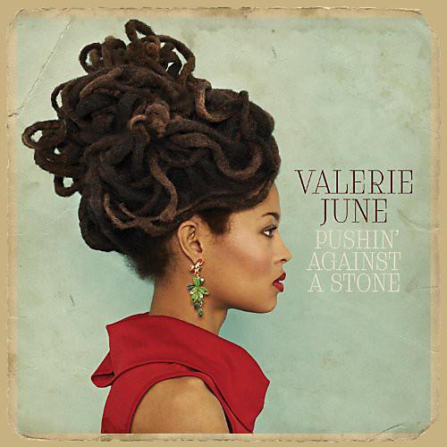Alliance Valerie June - Pushin Against a Stone