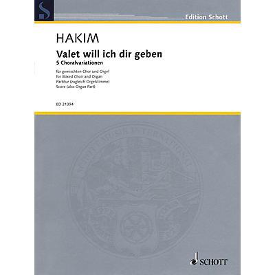 Schott Valet will ich dir geben (SATB Choir and Organ) Composed by Naji Hakim