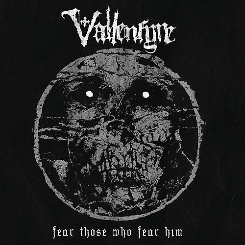 Alliance Vallenfyre - Fear Those Who Fear Him
