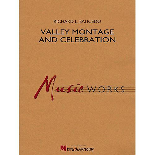 Hal Leonard Valley Montage And Celebration Concert Band Grade 5