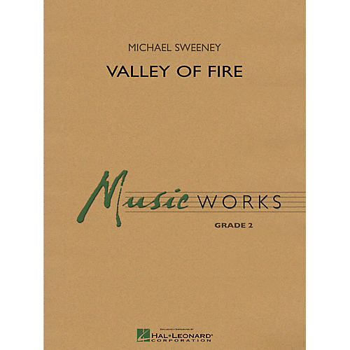 Hal Leonard Valley of Fire Concert Band Level 2 Composed by Michael Sweeney