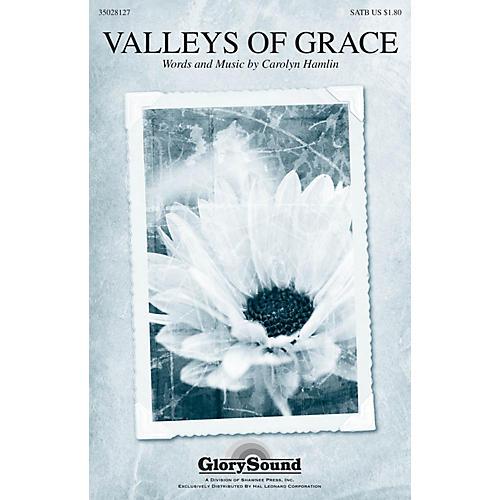 Shawnee Press Valleys of Grace SATB composed by Carolyn Hamlin