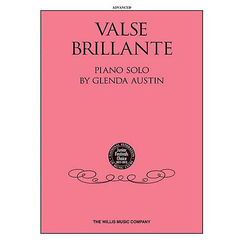 Willis Music Valse Brillante (Advanced Level) Willis Series by Glenda Austin