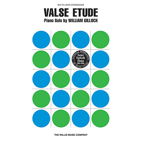 Willis Music Valse Etude (Mid to Later Inter Level) Willis Series by William Gillock