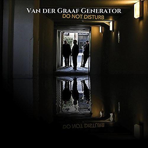 Alliance Van der Graaf Generator - Do Not Disturb