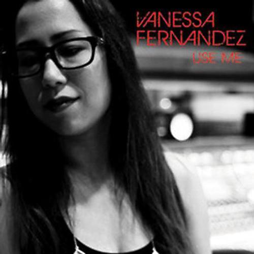 Alliance Vanessa Fernandez - Use Me