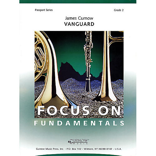 Curnow Music Vanguard (Grade 2 - Score Only) Concert Band Level 2 Composed by James Curnow