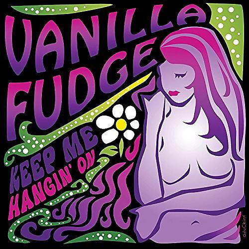 Alliance Vanilla Fudge - Keep Me Hangin' On