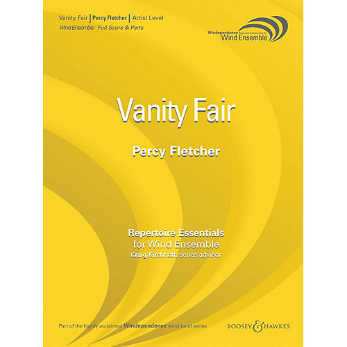 Boosey and Hawkes Vanity Fair Concert Band Level 5 Composed by Percy Fletcher Arranged by Brant Karrick