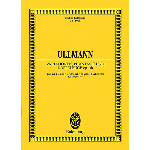 Eulenburg Variations, Fantasy and Double Fugue Study Score Series Composed by Viktor Ullmann