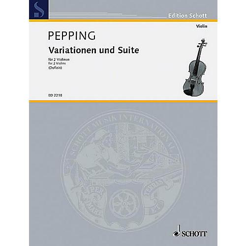 Schott Variations/Suite for 2 Violins Schott Series Composed by Ernst Pepping