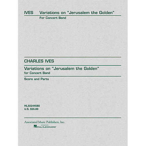 Associated Variations on Jerusalem the Golden (Score and Parts) G. Schirmer Band/Orchestra Series by Charles Ives