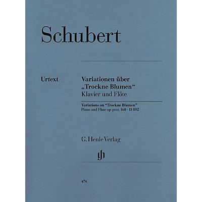 G. Henle Verlag Variations on Trockne Blumen in E minor, Op. Posth. 160, D 802 Henle Music Folios Series Softcover