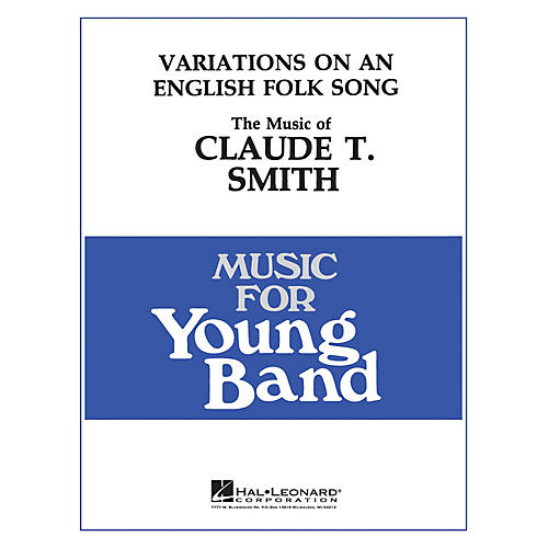 Hal Leonard Variations on an English Folk Song - Young Concert Band Level 3 composed by Claude T. Smith