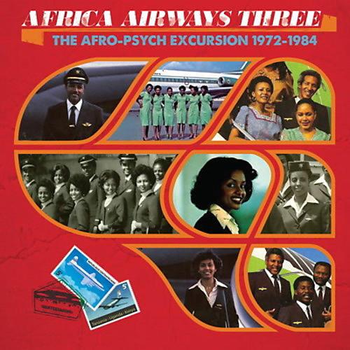 Alliance Various - Africa Airways 3 (afro-psych Excursion 1972-84)