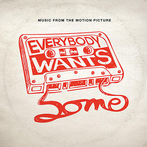Alliance Various - Everybody Wants Some (Original Soundtrack)