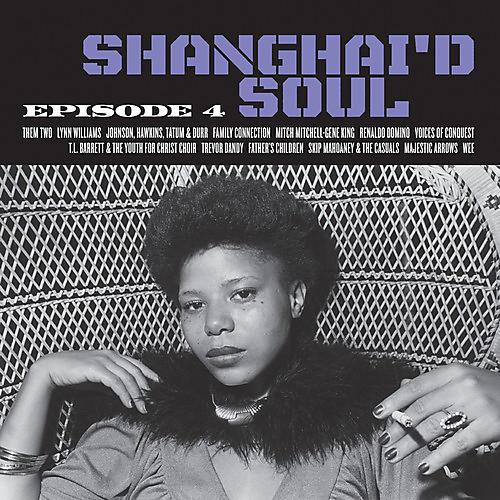 Alliance Various - Shanghai'd Soul: Episode 4