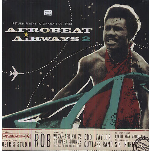 Alliance Various Artists - Afrobeat Airways 2: Return Flight to Ghana 1974-83
