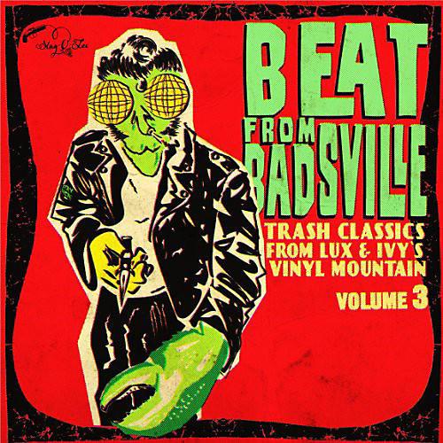 Alliance Various Artists - Beat From Badsville Vol 3: Trash Classics / Var
