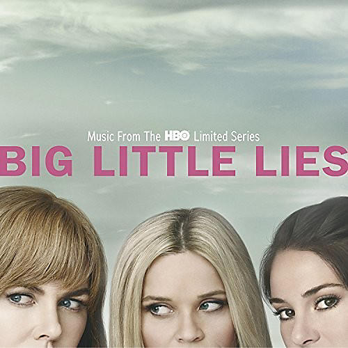 Alliance Various Artists - Big Little Lies (Music From The HBO Limited Series)