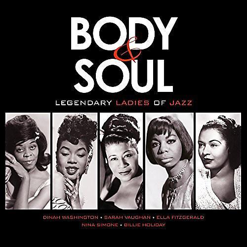 Alliance Various Artists - Body & Soul: Legendary Ladies Of Jazz / Various